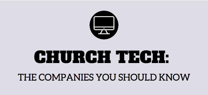 7 Church Tech Companies You Should Know