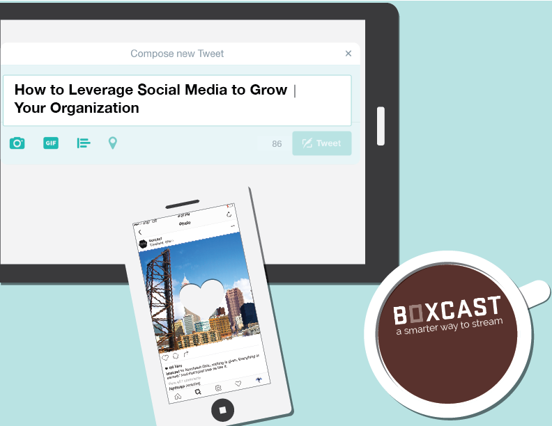 How to Leverage Social Media to Grow Your Organization