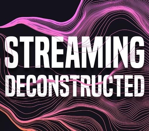 StreamingDeconstructed-243676-edited.jpg