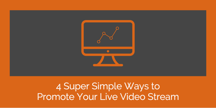 Img: 4 Ways to Promote Your Video Stream