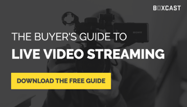 Download the Buyer's Guide to Live Video Streaming